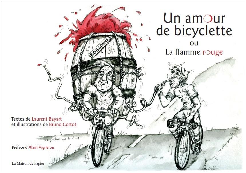 Un amour de bicyclette ou la flamme rouge (2010) | Site de Laurent ...